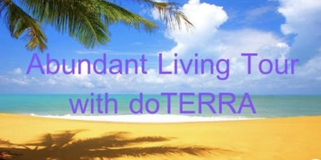 Abundant Living Tour with dōTERRA tickets