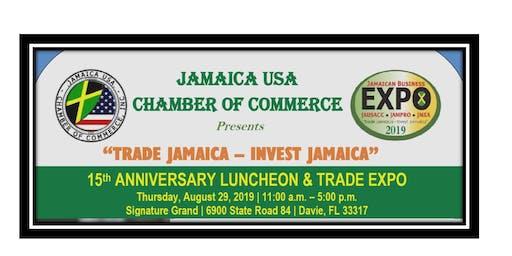 """TRADE JAMAICA - INVEST JAMAICA"" - 15th ANNIVERSARY CONFERENCE"