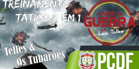 BRASÍLIA-DF   ARTE DA GUERRA 3 EM 1 PCDF - CESPE -  ESTRATÉGIA +TÁTICA BLACK  + OS TUBARÕES ingressos