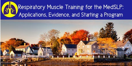 Respiratory Muscle Training for the MedSLP   by Brooke Richardson tickets