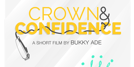 Crown & Confidence Film Screening & Discussion tickets