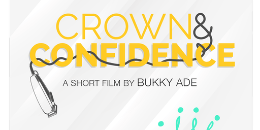 Crown & Confidence Film Screening & Discussion