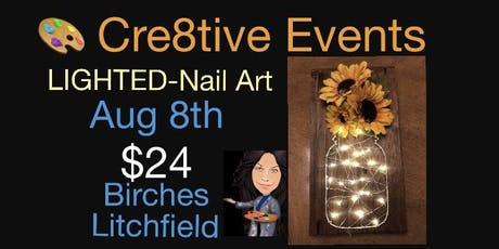 $24 lighted nail art night at the birches campground in Litchfield tickets