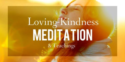 Loving Kindness (METTA) Meditation