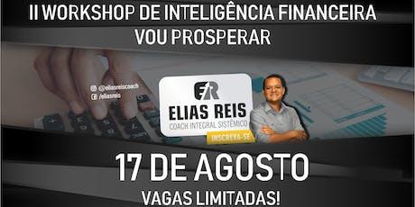 II WORKSHOP DE INTELIGÊNCIA FINANCEIRA - VOU PROSPERAR ingressos