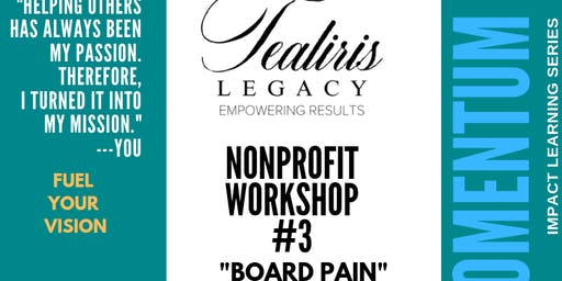 Nonprofit Momentum & Impact Learning Series | Session #3: BOARD PAIN