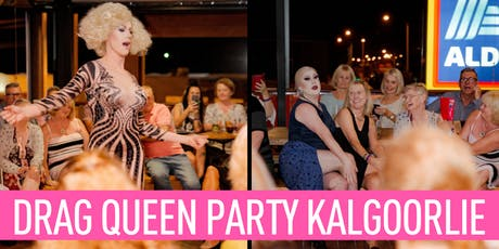 Kalgoorlie Drag Show October tickets