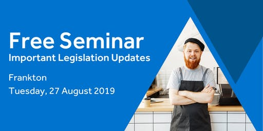 Free Seminar: Legislation updates for small businesses - Frankton