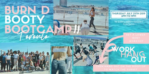 BURN D BOOTY BOOTCAMP TORONTO SUMMER '19 EDITION