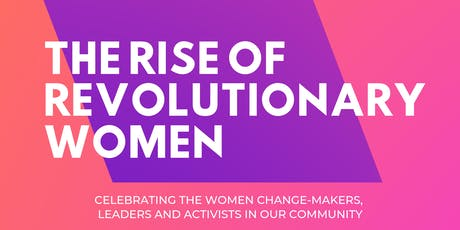 OWV'S 3rd ANNUAL: THE RISE OF REVOLUTIONARY WOMEN tickets