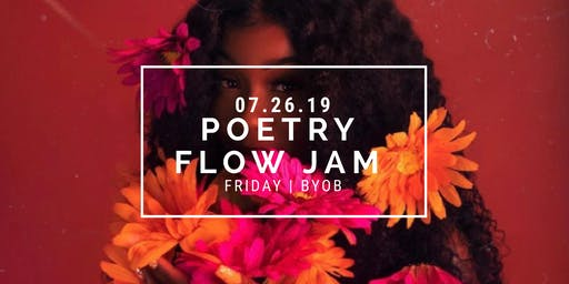 Poetry Flow Jam: Summer Edition II