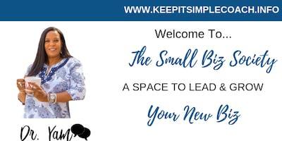 ENTREPRENEURS JOIN THE SMALL BIZ SOCIETY---PRIVATE FREE FACEBOOK GROUP - GA