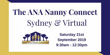 The ANA Nanny Connect - Sydney & Virtual tickets