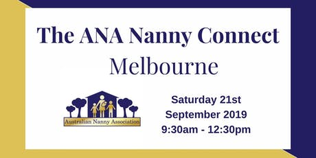 The ANA Nanny Connect - Melbourne tickets