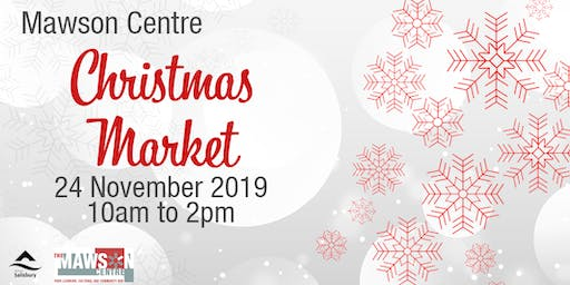 The Mawson Centre Christmas Market