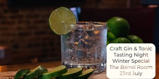 Craft Gin & Tonic Tasting Night Winter Special - The Barrel Room Tauranga