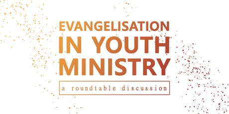 Evangelisation in Youth Ministry | a roundtable discussion tickets