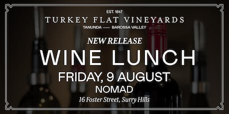 Turkey Flat Long Lunch at NOMAD tickets