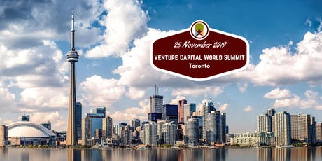 Toronto 2019 Venture Capital World Summit tickets