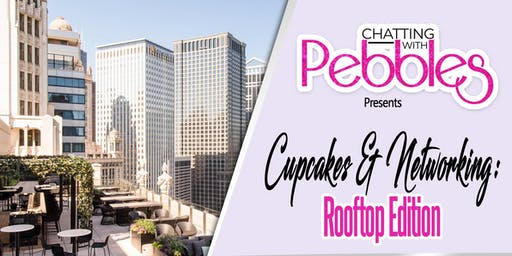 Chatting with Pebbles: Cupcakes & Networking