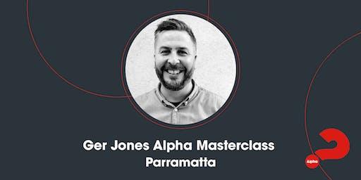 Alpha Masterclass with Ger Jones - Parramatta