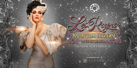 La Reyna Manila Luzon: The Homecoming Concert tickets