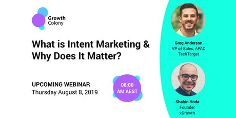 Webinar: What Is Intent Marketing And Why Does It Matter? tickets
