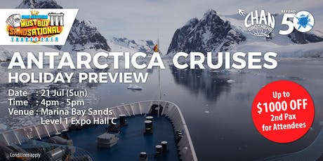 Antarctica Cruises Holiday Preview tickets
