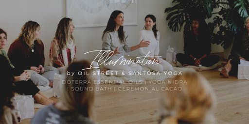Illumination: DōTERRA essential oils, yoga nidra and sound bath.
