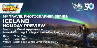 My Travel Photographer Series: Iceland Holiday Preview Featuring Guest Appearance: Award-Winning Photographer Allan Lee