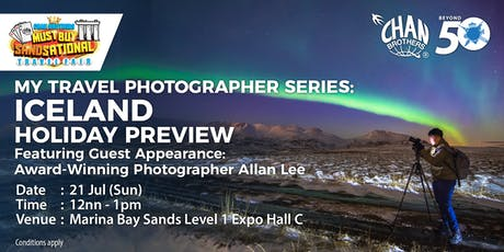 My Travel Photographer Series: Iceland Holiday Preview Featuring Guest Appearance: Award-Winning Photographer Allan Lee tickets