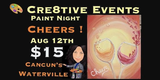 $15 super fun paint night at Cancun's in Waterville