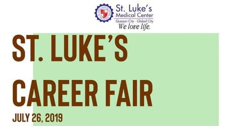 ST. LUKE'S CAREER FAIR! (Joint Career Fair for QC and BGC Applicants)