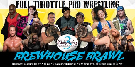 Full Throttle Pro Wrestling presents: Brewhouse Brawl tickets
