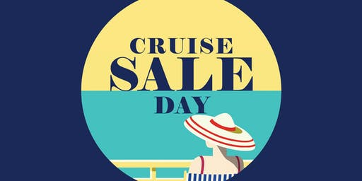 Cruise Sale Day - Saturday 3rd August - Glenelg