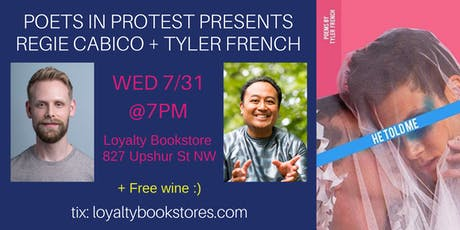Poets in Protest: Tyler French + Regie Cabico tickets