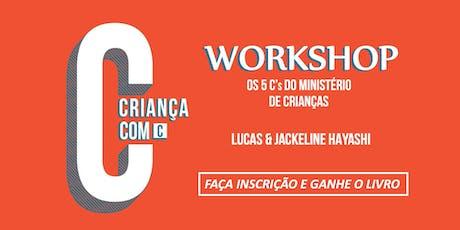 WORKSHOP CRIANÇA COM C ingressos