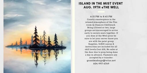 Island in the Mist Paint Event