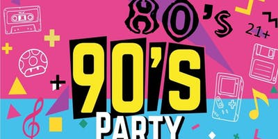 80's and 90's Throwback Party 21+