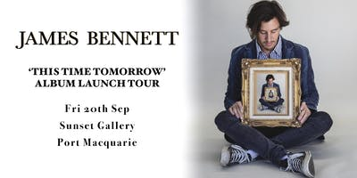 James Bennett / Port Macquarie / Album Launch
