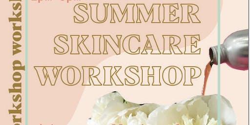 Summer Skincare Workshop