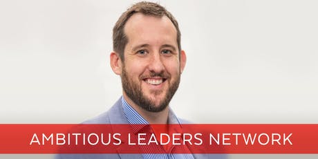 Ambitious Leaders Network Perth –  26 July 2019 Deane Criddle tickets