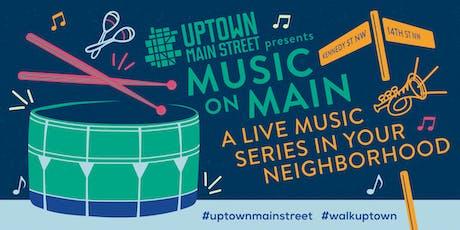 Uptown Main Street Presents: Music on Main tickets