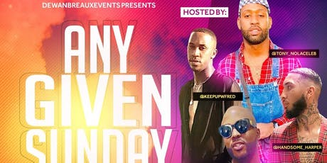 Any Given Sunday!!! (DayParty Series) tickets