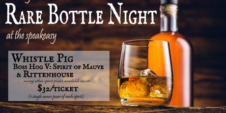 Rare Bottle Tasting - Whistle Pig Boss Hog V: Spirit of Mauve tickets