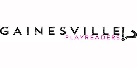 Gainesville Playreaders- July tickets
