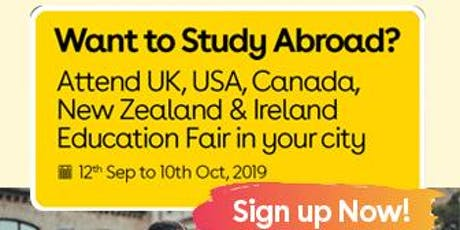 Want to Study Abroad? Attend UK, USA, Canada, New Zealand & Ireland Education Fair in Ludhiana tickets
