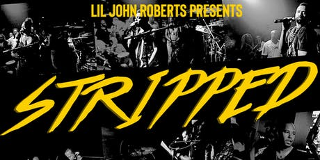 Lil John presents STRIPPED tickets