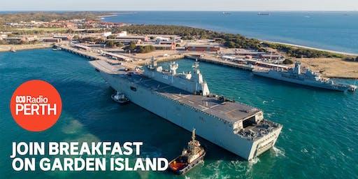 ABC Radio Perth's Breakfast Garden Island Show