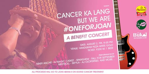 Cancer Ka Lang But We are #OneForJoan | A Benefit Concert